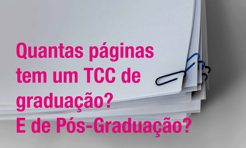 TCC de graduação: qual a quantidade de páginas?