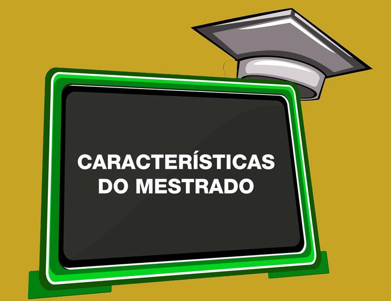 Características dos cursos de Mestrado