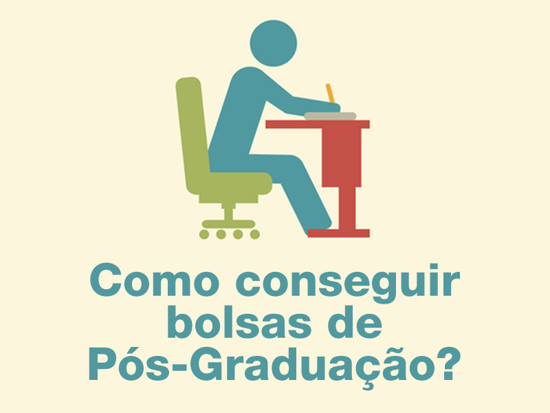 Como conseguir bolsas de Pós-Graduação pela Capes?