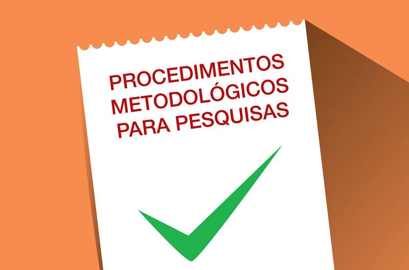Procedimentos Metodológicos para Pesquisa