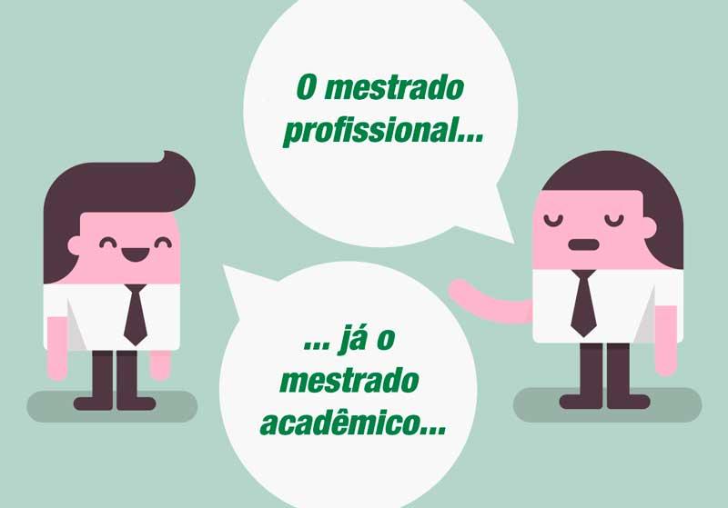 Qual a diferença entre mestrado profissional e mestrado acadêmico?