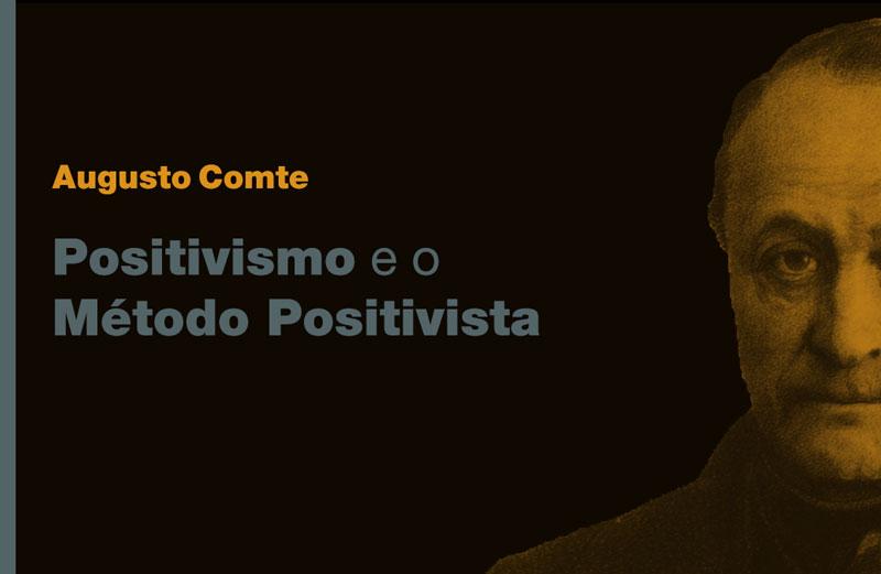 Positivismo e Método Positivista na Pesquisa Acadêmica