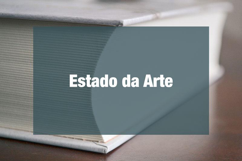 Estado da Arte – Saiba o que é e aprenda a fazer em seu projeto de pesquisa