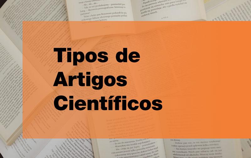 Entenda as características dos tipos de artigos científicos