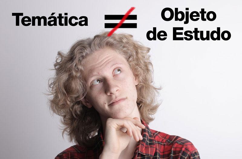 Diferença entre tema e objeto de estudo