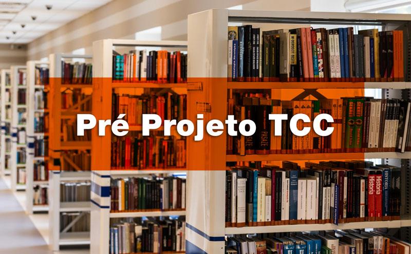 Pré-Projeto TCC pronto - em PDF e em Word