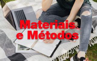Saiba como usar Materiais e Métodos no seu TCC