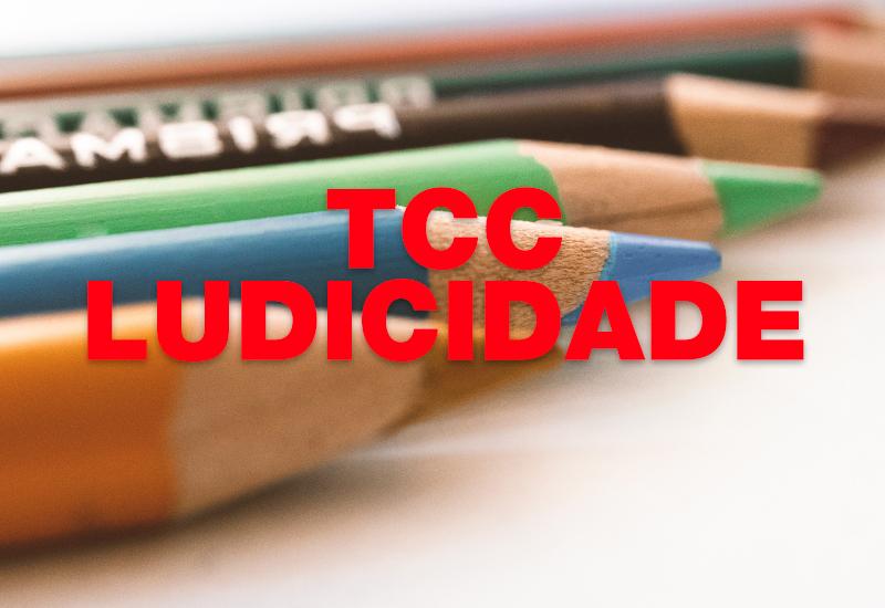 TCCsobreludicidadenaeducaçãoinfantil